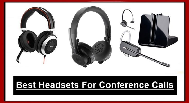 Headsets For Conference Calls